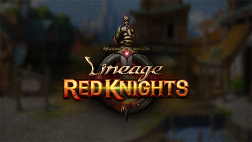 Lineage red knights Screenshot