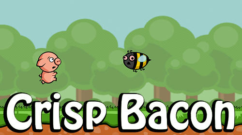 Crisp bacon: Run pig run Screenshot