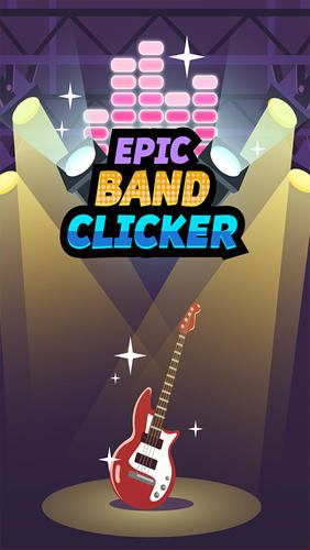 Epic band clicker Screenshot