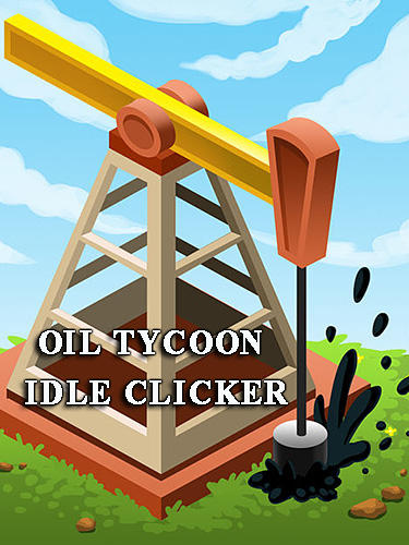 Oil tycoon: Idle clicker game Screenshot