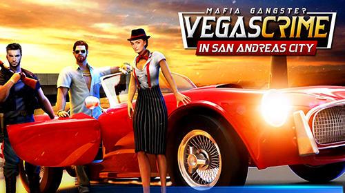 Mafia gangster Vegas crime in San Andreas city скриншот 1