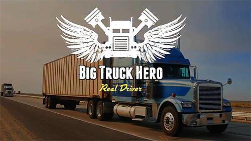 Big truck hero 2: Real driver captura de pantalla 1