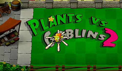Plants vs goblins 2 Screenshot