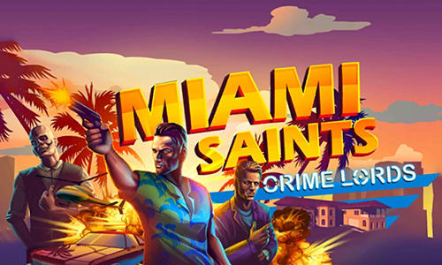 Miami saints: Crime lords скріншот 1