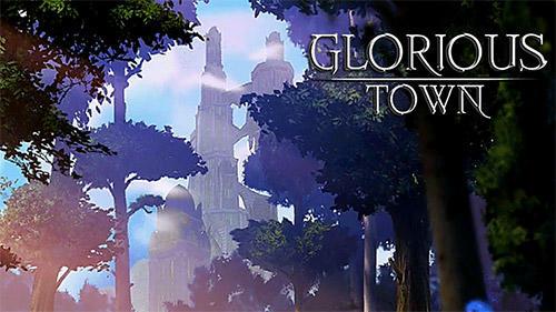 Glorious town captura de tela 1