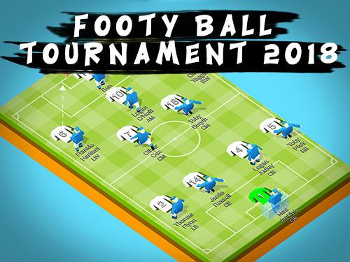 Footy ball tournament 2018 Screenshot
