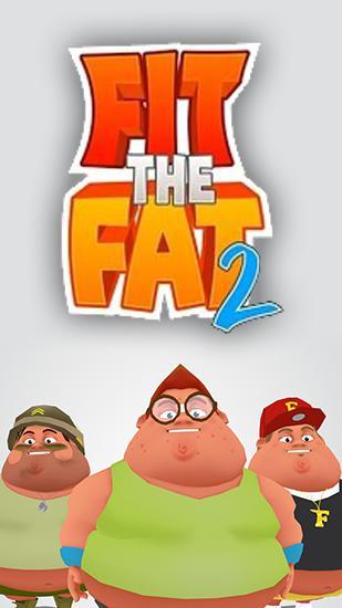 Fit the fat 2 скріншот 1