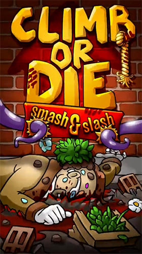 Climb or die: Smash and slash Screenshot