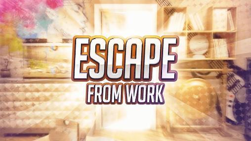 Escape from work Screenshot