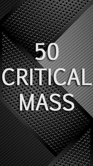 50: Critical mass screenshot 1