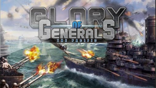 Glory of generals: Pacific HD скриншот 1