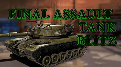 Final assault tank blitz: Armed tank games captura de pantalla 1