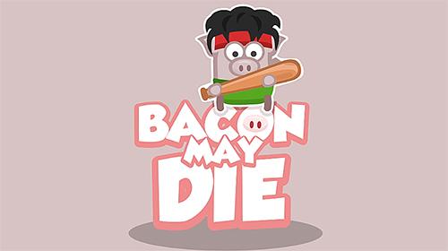 Bacon may die screenshot 1