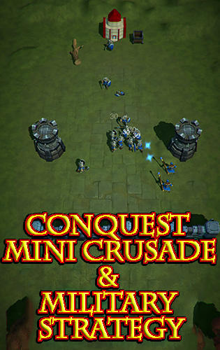 Conquest: Mini crusade and military strategy game capture d'écran 1
