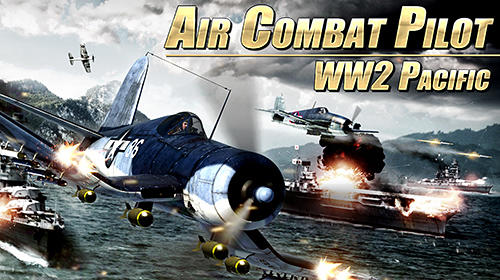 Air combat pilot: WW2 Pacific screenshot 1