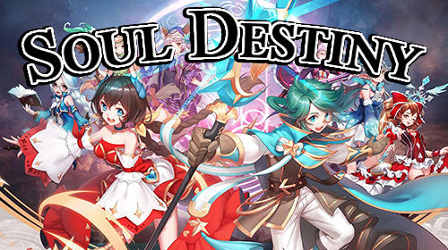 Soul destiny Screenshot