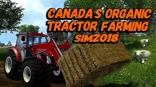 Canada's organic tractor farming simulator 2018 icon