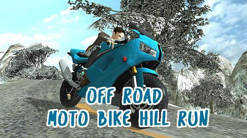 Off road moto bike hill run Screenshot