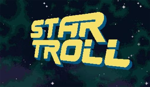 Star troll Screenshot