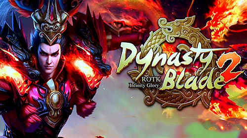 Dynasty blade 2: ROTK Infinity glory Screenshot