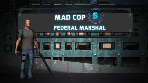 Mad cop 5: Federal marshal Screenshot
