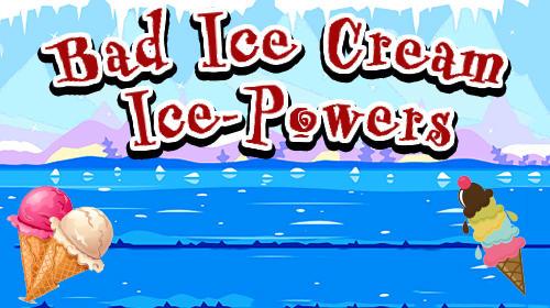 Bad ice cream: Ice powers скриншот 1