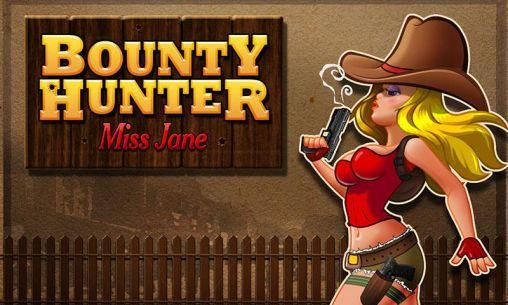 Bounty hunter: Miss Jane screenshots