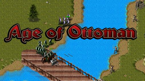 Age of Ottoman Screenshot