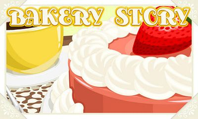 Bakery Story Screenshot
