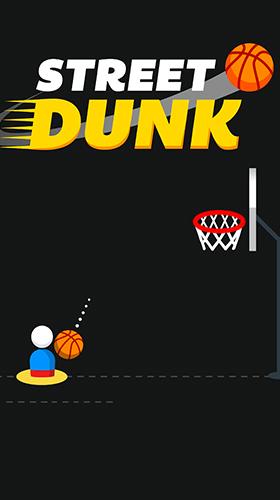 Street dunk Screenshot