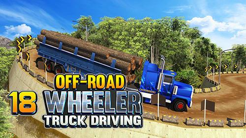 Offroad 18 wheeler truck driving скриншот 1