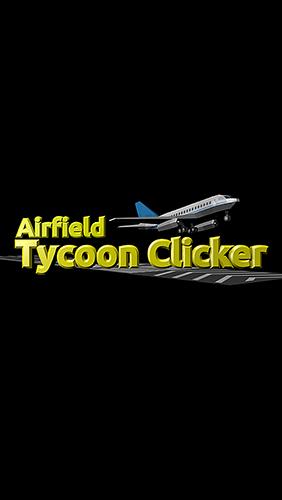 Airfield tycoon clicker Screenshot