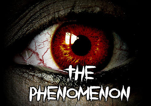 The phenomenon screenshot 1