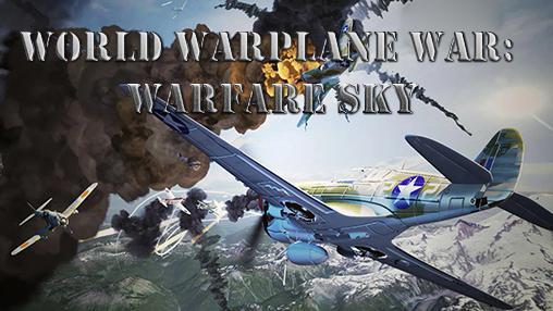 World warplane war: Warfare sky Screenshot