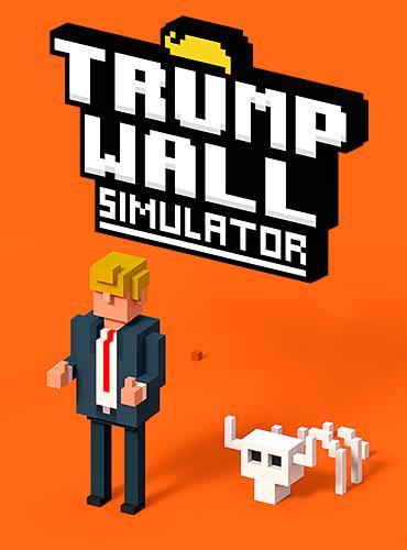 Trump wall simulator скриншот 1