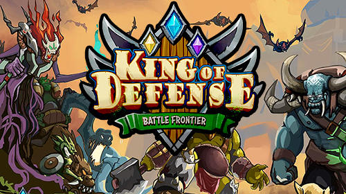 King of defense: Battle frontier截图