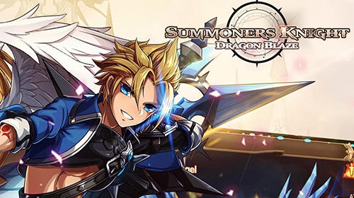 Summoners knight: Dragon blaze Screenshot