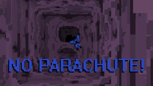 No parachute! screenshot 1