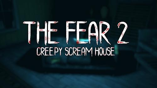 The fear 2: Creepy scream house capture d'écran