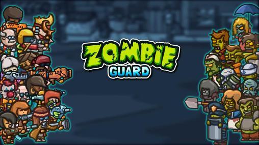 Zombie guard Screenshot