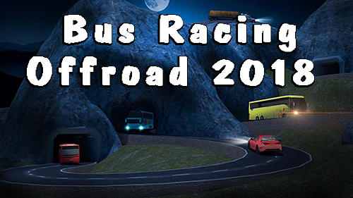 Bus racing: Offroad 2018 Screenshot