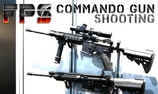 FPS : Commando gun shooting capture d'écran 1