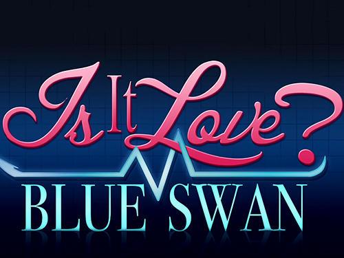 Is it love? Blue swan hospital. Choose your story Screenshot