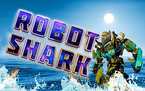 Robot shark Screenshot
