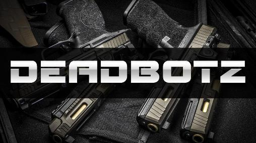 Deadbotz captura de pantalla 1