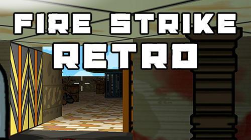 Fire strike retro capture d'écran 1