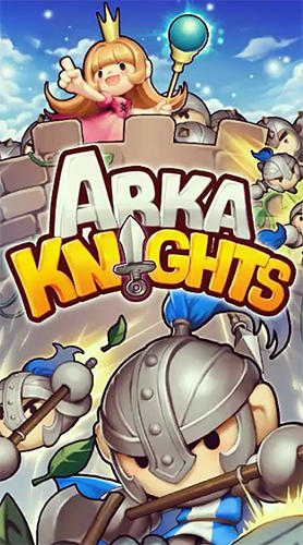 Arka knights Screenshot