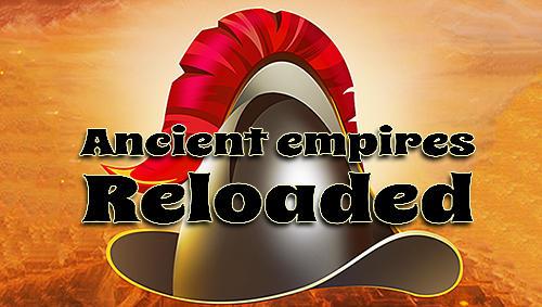 Ancient empires reloaded screenshots