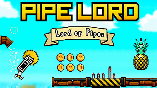 Pipe lord Screenshot