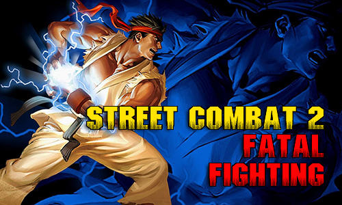 Street combat 2: Fatal fighting icono